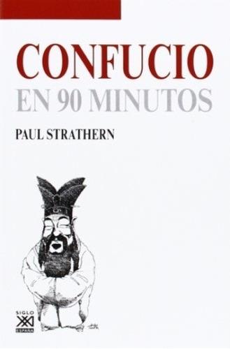 confucio en 90 minutos - paul strathern