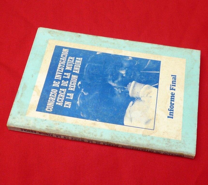 congreso investigación mujer en región andina informe 1983