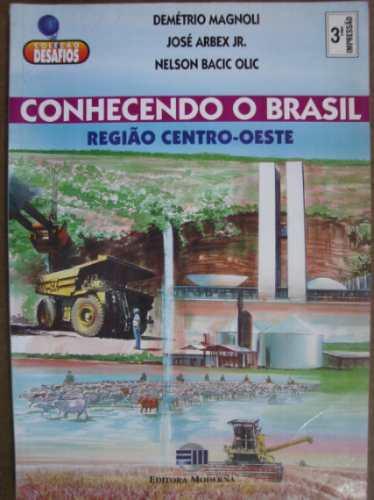 conhecendo o brasil região centro-oeste demetrio magnoli