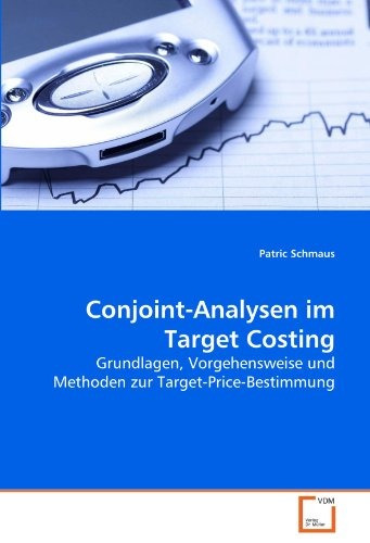 conjoint-analysen im target costing; patric schmaus