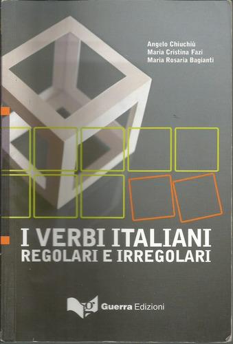conjugación de los verbos italianos regulares e irregulares