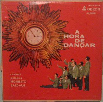 conjunto melódico norberto baldauf - a hora de dançar