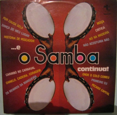 conjunto o samba continua - e o samba continua...