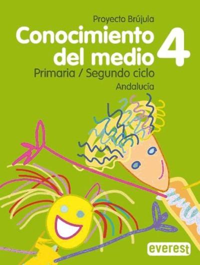 Conocimiento Del Medio. 4º Primaria. Proyecto Brújula. Andal