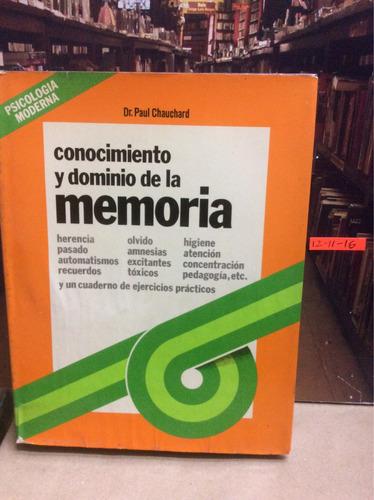 conocimiento y dominio de la memoria. psicología moderna