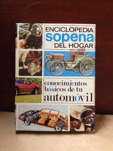 conocimientos básicos de tu automóvil. enciclopedia sopena.