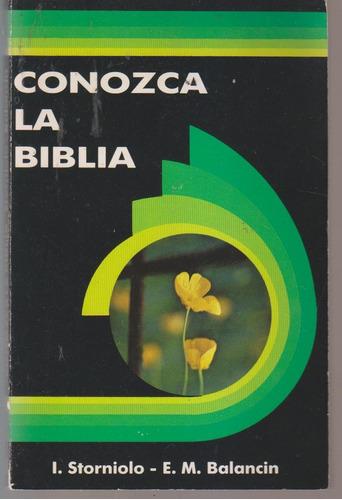 conozca la biblia. storniolo / balancin