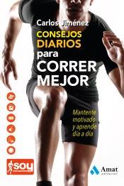 consejos diarios para correr mejor(libro atletismo)