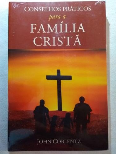 conselhos práticos para família cristã