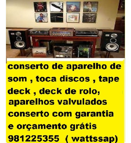 conserto de aparelhos de som vintage , valvulados ,