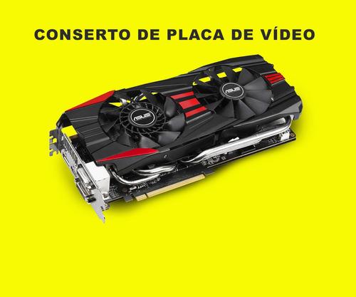 conserto de placa de vídeo
