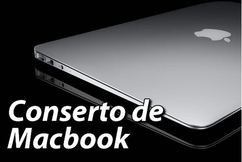 conserto e reparo placa logica macbook pro, air e retina
