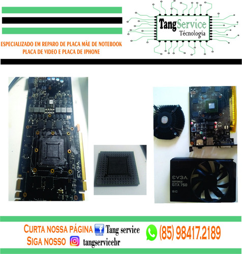 conserto em placa de vídeo (vga) gtx, evga, power color,