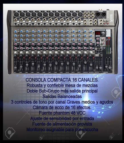 consola mezcladora 16 canales c/ dsp entradas cannon y plug