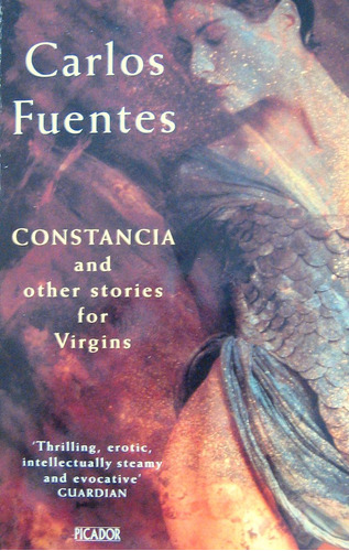 constancia and other stories for virgins, carlos fuentes,