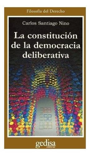 constitución de la democracia deliberativa, nino, gedisa
