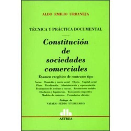 constitución de sociedades comerciales - aldo emilio urbanej