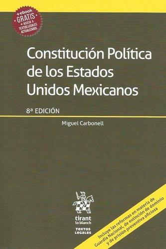 constitución política de los eum de miguel carbonel anotada