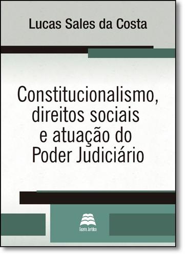 constitucionalismo, direitos sociais e atuação do poder ju