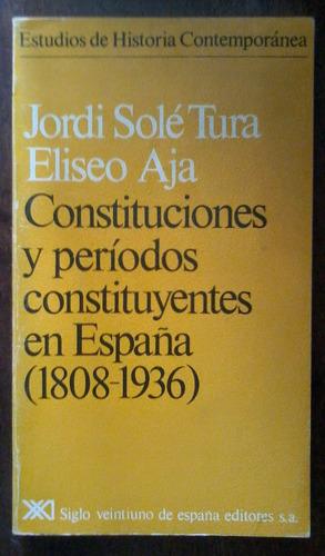 constituciones y períodos constituyentes en españa
