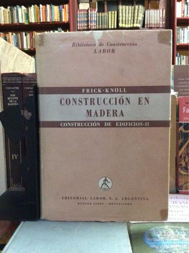 construcción de edificios en piedra ladrillo y madera 2 tomo
