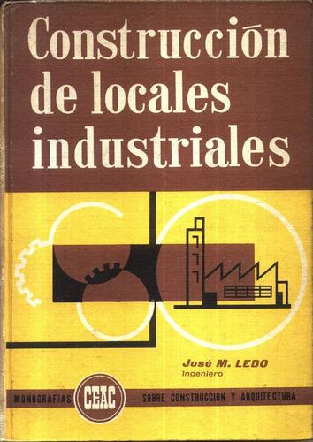 construccion de locales industriales - ledo