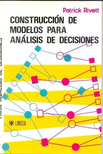 construccion de modelos para analisis de decisiones