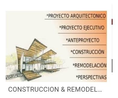 construcción & remodelación obras civiles arquitectonicas