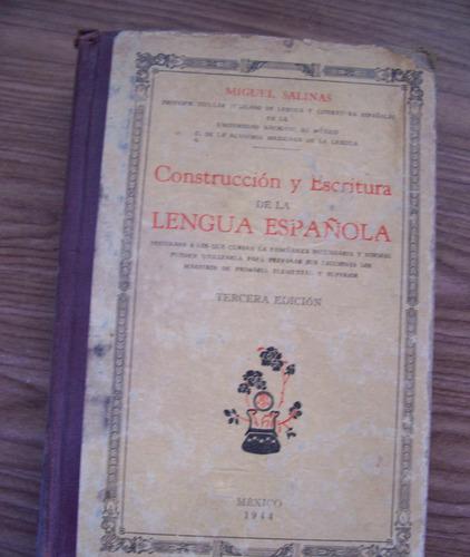 construcción y escritura delengua española-año1944-m.salinas