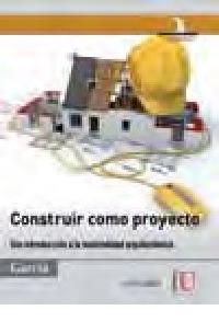 construir como proyecto. una introduccion a la materialidad