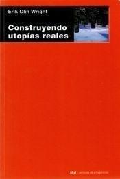 construyendo utopias reales erik olin wright editorial akal