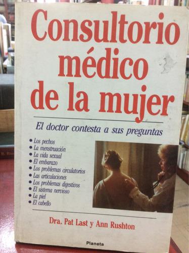 consultorio médico de la mujer - dra. pat lasr y ann rushton