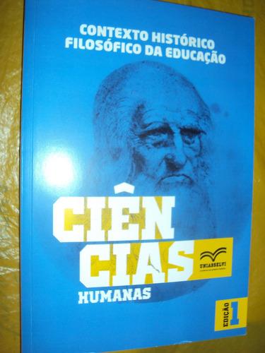 contexto histórico filosófico da educação: ciências humanas