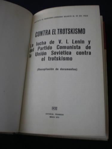 contra el trotskismo instituto d marxismo editorial progreso