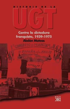 contra la dictadura franquista, 1939-1975(libro ciencias pol
