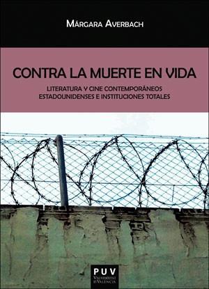 contra la muerte en vida(libro )