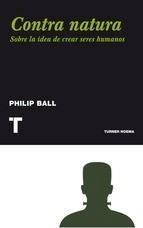 contra natura / philip ball (envíos)