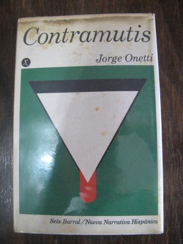 contramutis. jorge onetti. 1a edicion