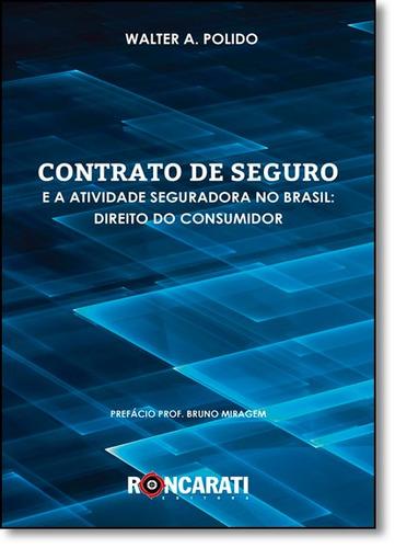 contrato de seguro e a atividade seguradora no brasil: direi