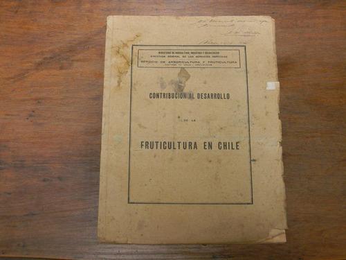 contribucion al estudio de la fruticultura en chile