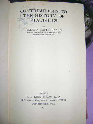 contributions to the history of statistics h. westergaard