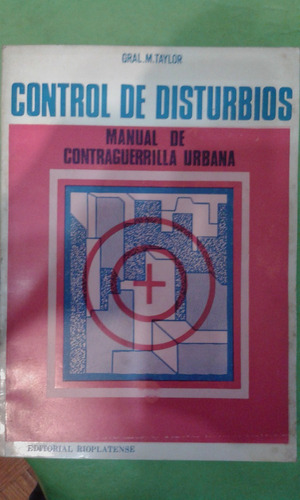 control de disturbios, manual de contraguerrilla urbana.