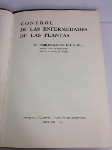 control de las enfermedades de las plantas, carlos garcés o.