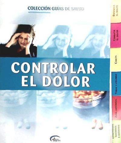 controlar dolor (guias salud)(libro )