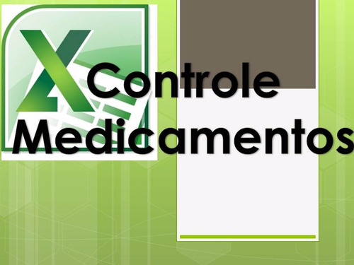 controle medicamentos - excel planilhas avançadas