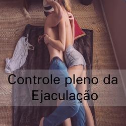 controle pleno da ejaculação