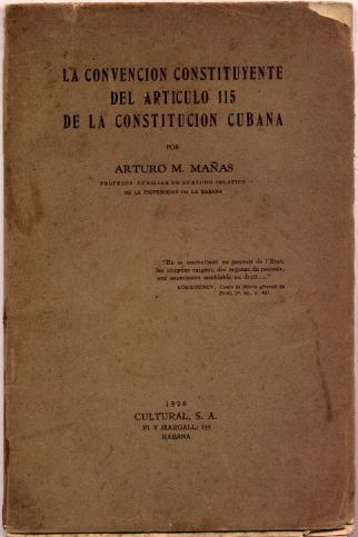 convención constituyente. constitución cubana. arturo mañas