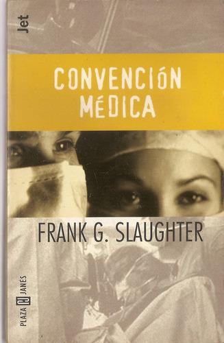 convencion medica - slaughter - plaza janes