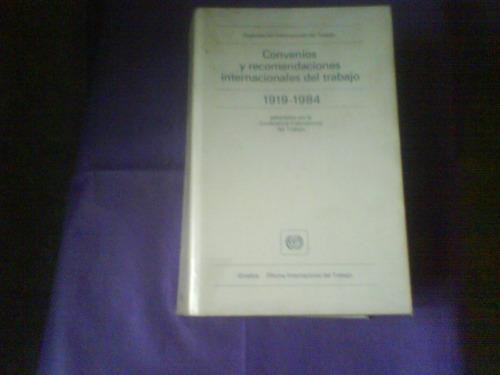 convenios y recomendaciones internacionales del trabajo