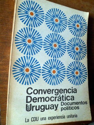 convergencia democratica uruguay documentos politicos cdu